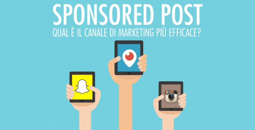 Sponsored post sui social network: è questo il canale di marketing più efficace?