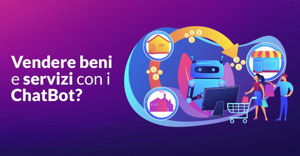 Vendere beni e servizi con i ChatBot?Scoprilo con CrowdM