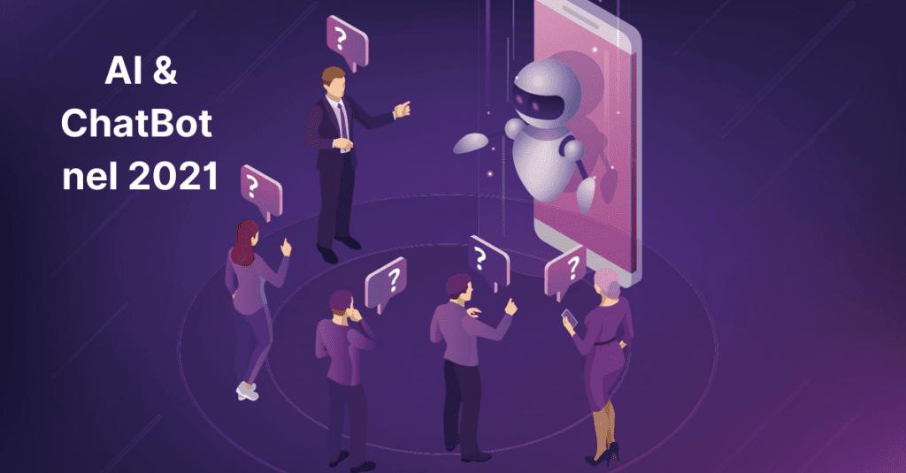 Intelligenza Artificiale: i chatbot nel 2021