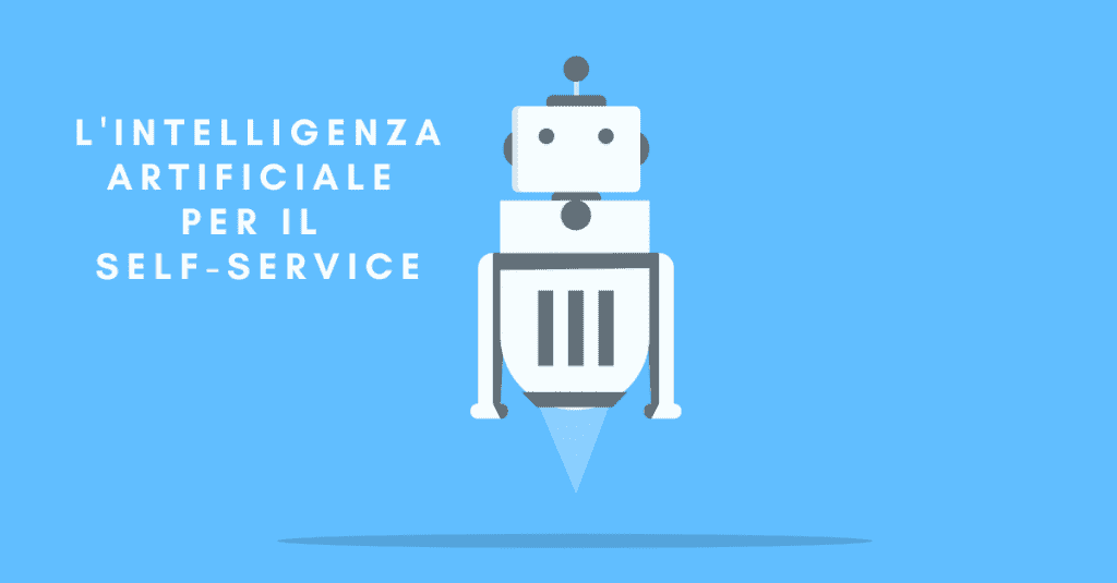 L'Intelligenza Artificiale rivoluziona l'assistenza clienti con soluzioni self-service